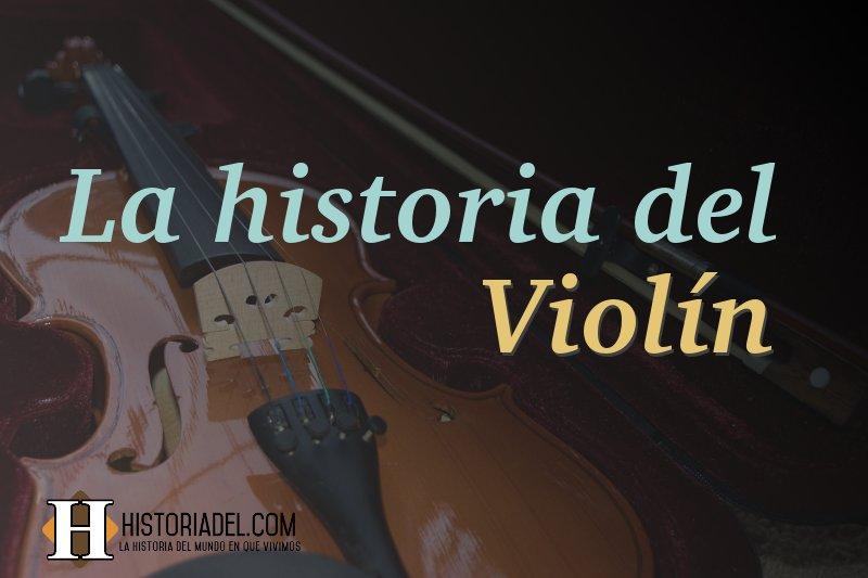 La historia del Violín resumida